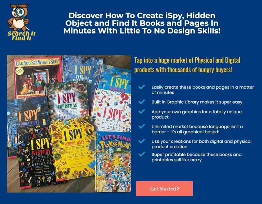 Discover How To Create iSpy, Hidden Object and Find It Books and Pages In Minutes With Little To No Design Skills!
